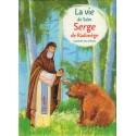 La vie de Saint Serge de Radonège