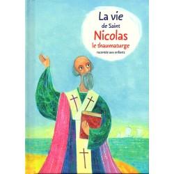 La vie de Saint Serge de Nicolas le thaumaturge racontée aux enfants
