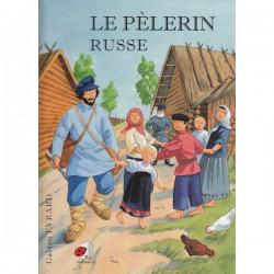 Le pèlerin russe. Gaëtan EVRARD