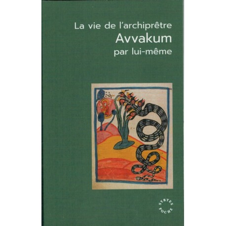 La vie de l'archiprêtre Avvakum par lui-même