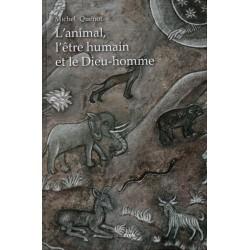 L'animal, l'être humain et le Dieu-homme