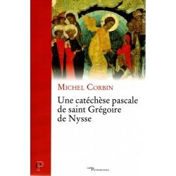 Une catéchèse pascale de Saint Grégoire de Nysse