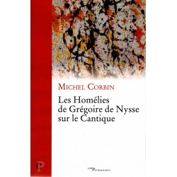 Les Homélies de Grégoire de Nysse sur le Cantique