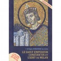 Le saint empereur Constantin et l'Edit de Milan