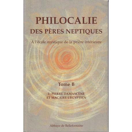 Philocalie des pères neptiques Tome B Volume 1