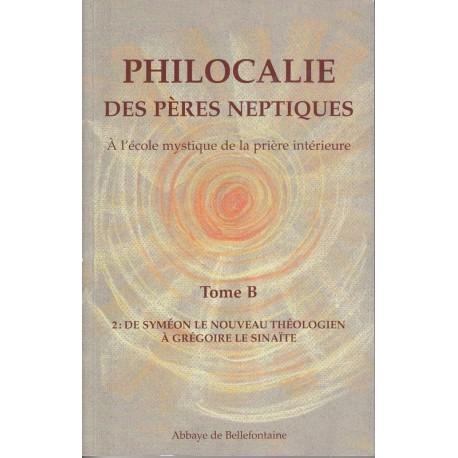 Philocalie des pères neptiques Tome B Volume 2