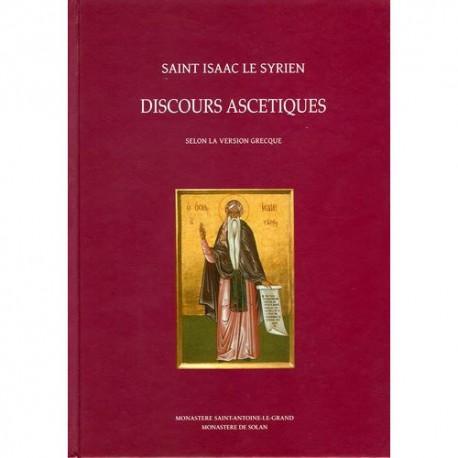 Discours ascetiques. Saint Isaac le Syrien.