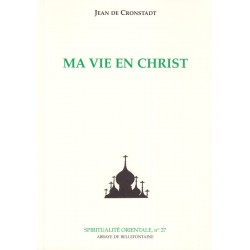 Ma vie en Christ - Jean de Cronstadt