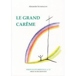 Le grand carême. Alexandre Schmemann