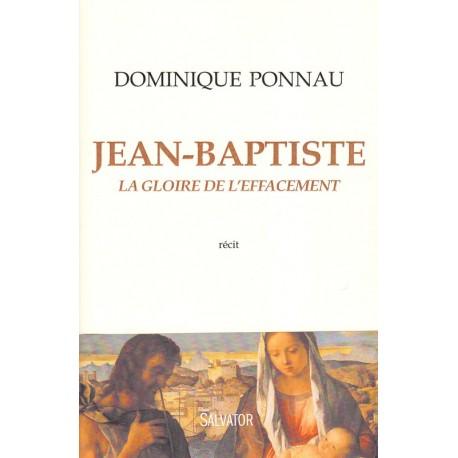 Jean-Baptiste. La gloire de l'effacement
