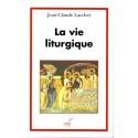La vie liturgique