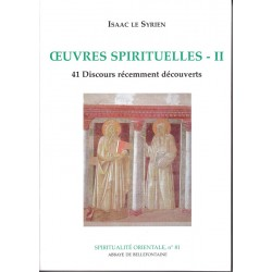 Oeuvres spirituelles II. Isaac le Syrien