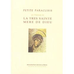 Petite paraclisis en l'honneur de la très sainte Mère de Dieu.