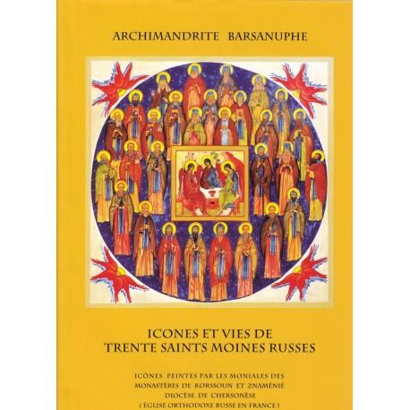 Icônes et vies de trente saints moines russes