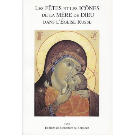 Les fêtes et les icônes de la Mère de Dieu dans l'Eglise russe