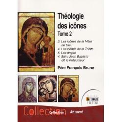 Théologie des icônes. Tome 2