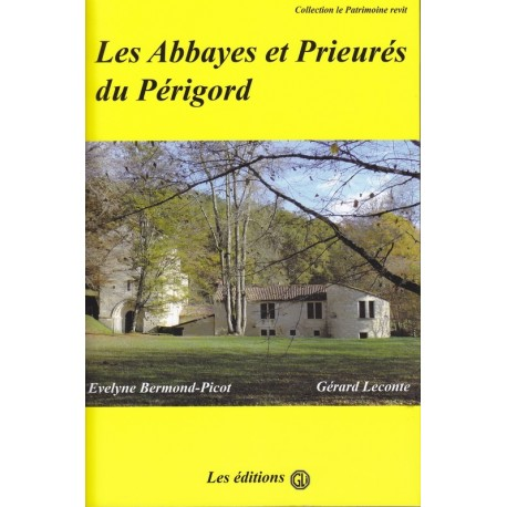 Les abbayes et prieurés du Périgord