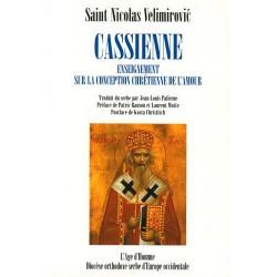 Cassienne. Enseignement sur la conception chrétienne de l'amour. Saint Nicolas Velimirovic.