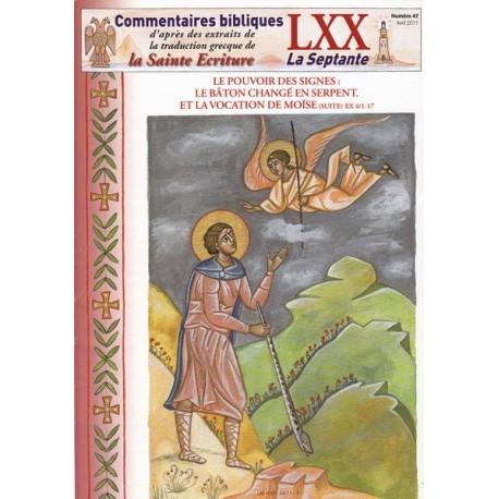 Le pouvoir des signes : Le baton changé en serpent et la vocation de Moïse. Ex 4/1-17