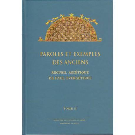 Paroles et exemples des Anciens. Recueil ascétique de Paul Evergetinos. Tome 2