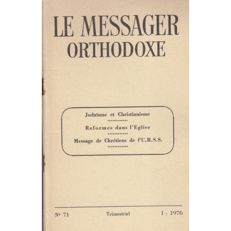 Le messager orthodoxe n° 71 Année 1976