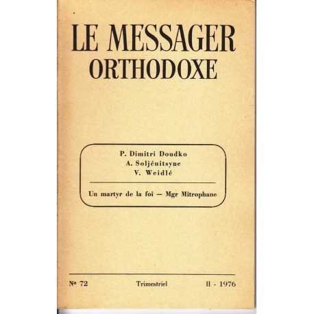 Le messager orthodoxe n° 72 Année 1976