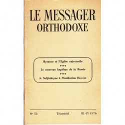Le messager orthodoxe n° 73 Année 1976