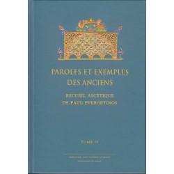 Paroles et exemples des Anciens. Recueil ascétique de Paul Evergetinos. Tome 4
