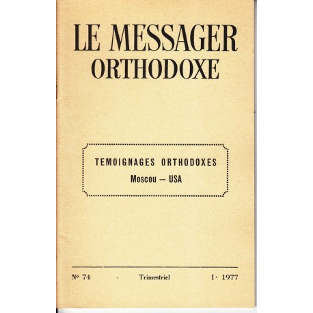Le messager orthodoxe n° 74 Année 1977