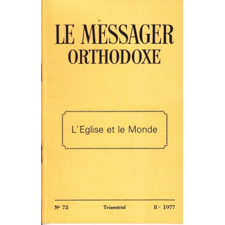 Le messager orthodoxe n° 75 Année 1977