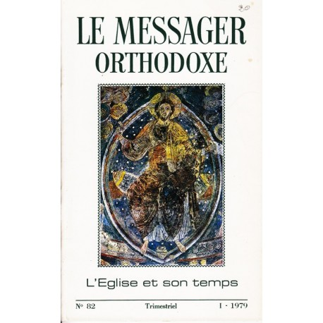 Le messager orthodoxe n° 82 Année 1979